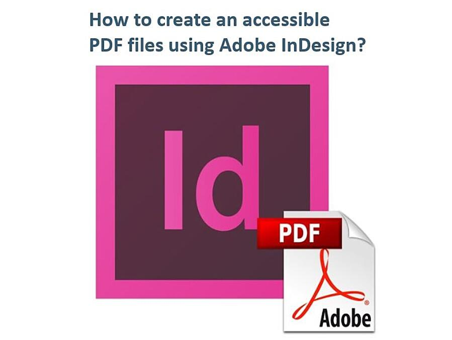 InDesign and PDF accessibility